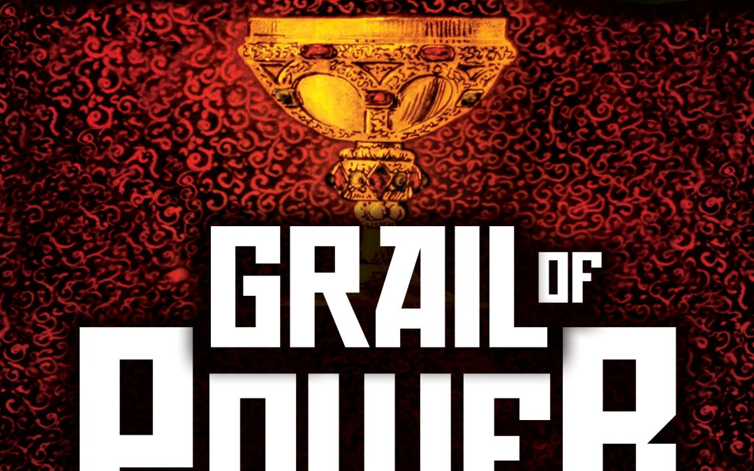 Grail of Power • Order of Thaddeus Book #5