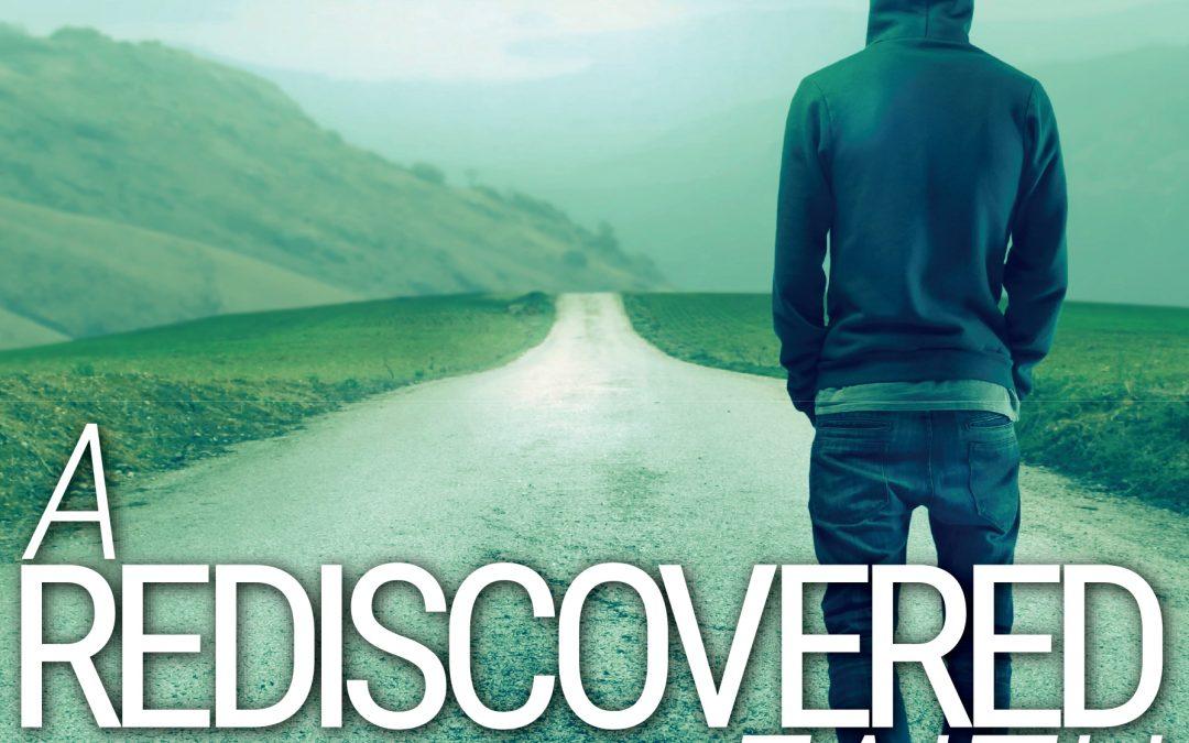 A Rediscovered Faith • Faith Reimagined Book #2